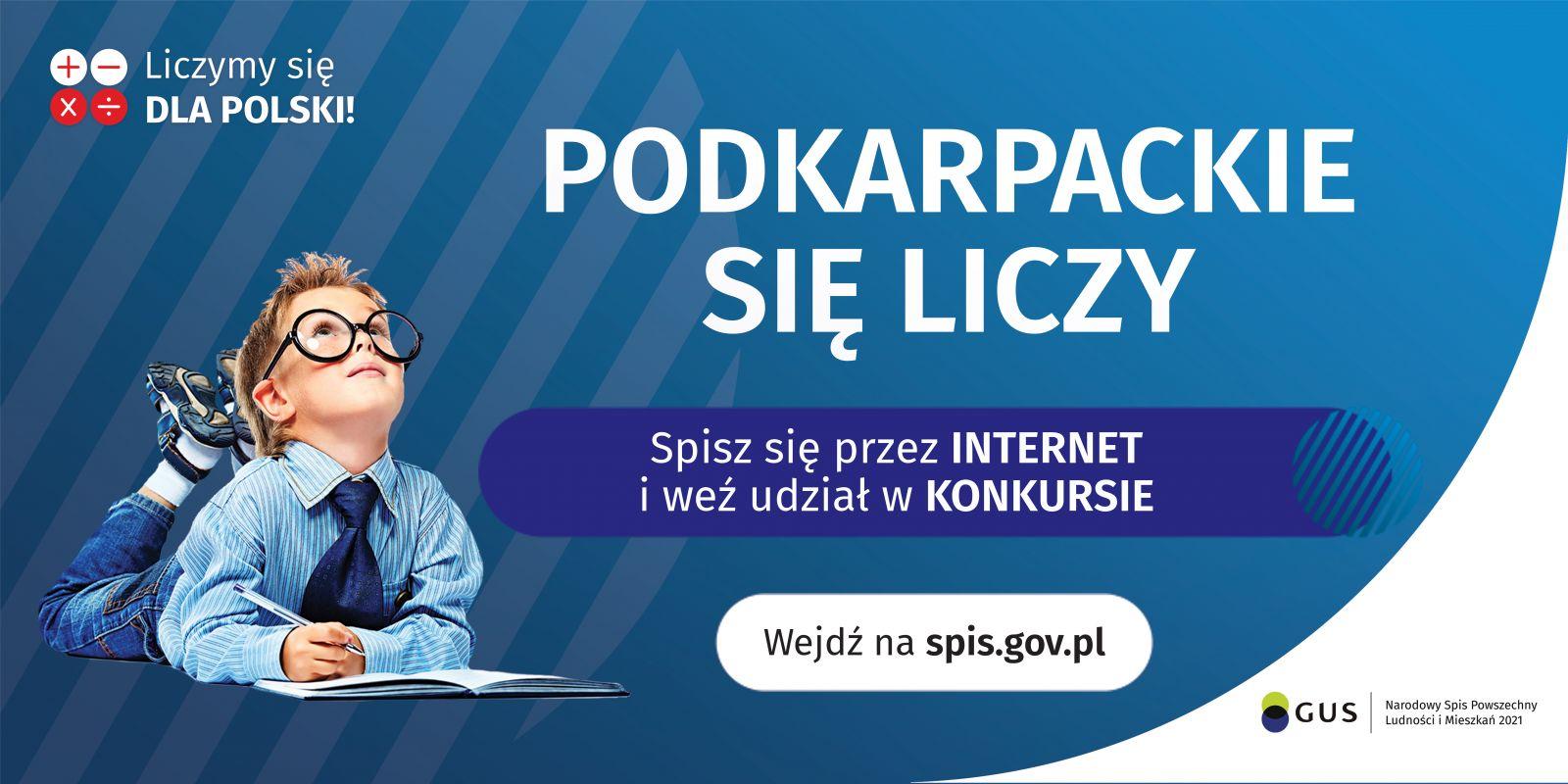 Podkarpacie się liczy. Spisz się przez internet i weź udział w konkursie. Wejdź na www.spis.gov.pl