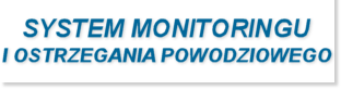 System monitoringu i ostrzegania przeciwpowodziowego